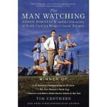 【预订】The Man Watching: Anson Dorrance and the University