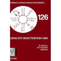 【预订】Catalyst Deactivation 1999