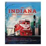 【预订】The Indiana Rail Road Company, Revised and Expanded