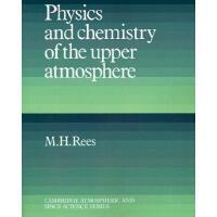 【预订】Physics and Chemistry of the Upper Atmosphere