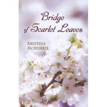【预订】Bridge of Scarlet Leaves Y9781410449429 美国库房发货,通常付款后3-5周到货!