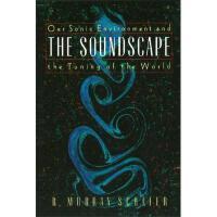 【预订】The Soundscape: Our Sonic Environment and the Tuning