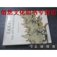 【二手正版9成新】Fake The Art of Deception 赝品 欺骗的艺术