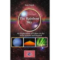 【预订】The Rainbow Sky: An Exploration of Colors in the