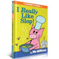 【全店300减100】英文绘本 Elephant and Piggie I Really Like Slop小猪小象吴敏