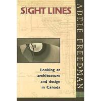 【预订】Sight Lines: Looking at Architecture and Design in