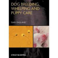 【预订】Dog Breeding, Whelping and Puppy Care