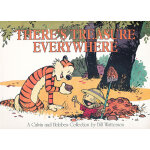 There's Treasure Everywhere--A Calvin and Hobbes Collection 卡尔文与跳跳虎系列-到处都是宝藏9780836213126
