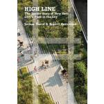 【预订】High Line The Inside Story of New York City's Park in t