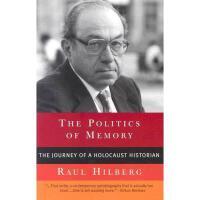 【预订】The Politics of Memory: The Journey of a Holocaust
