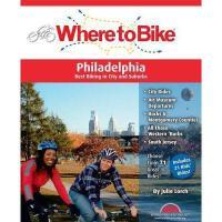 【预订】Where to Bike Philadelphia: Best Biking in City and
