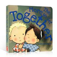 【全店300减100】英文原版 The More We Get Together 一起玩 更快乐 少儿英文歌曲图画绘本
