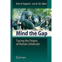 【预订】Mind the Gap: Tracing the Origins of Human
