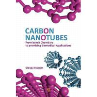 【预订】Carbon Nanotubes: From Bench Chemistry to Promising