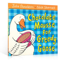 【全店300减100】文原版 chocolate mousse for greedy goose 贪婪鹅的巧克力慕斯儿童
