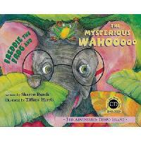 【预订】Freddie the Frog and the Mysterious Wahooooo: 3rd