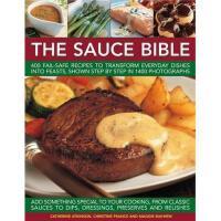 【预订】The Sauce Book: 400 Fail-Safe Recipes to Transform