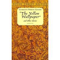 【预订】The Yellow Wallpaper Y9780486298573