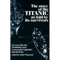 【预订】Story of the Titanic: As Told by Its Survivors
