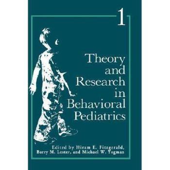 【预订】Theory and Research in Behavioral Pediatrics Y9780306408519 美国库房发货,通常付款后3-5周到货!