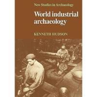【预订】World Industrial Archaeology