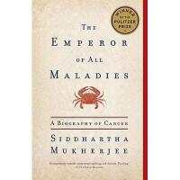 The Emperor of All Maladies: A Biography of Cancer 英文原版 众病*