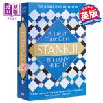 【中商原版】伊斯坦布尔:城市传记 英文原版 Istanbul: A Tale of Three Cities Bett