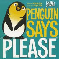 """【预订】Penguin Says """"Please"""""""