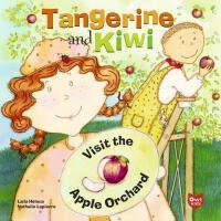 【预订】Tangerine and Kiwi Visit the Apple Orchard