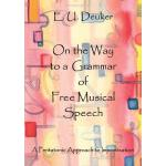 【预订】On the Way to a Grammar of Free Musical Speech