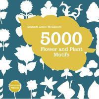 【预订】5000 Flower & Plant Motifs: A Sourcebook [With
