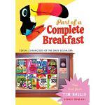 【预订】Part of a Complete Breakfast: Cereal Characters of