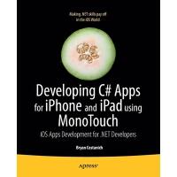 【预订】Developing C# Apps for iPhone and iPad Using Monotouch: