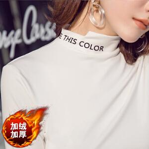 【下单立减120元  仅限今日】加绒半高领打底衫女2019春装新款字母白色紧身长袖t恤韩版加厚上衣冬
