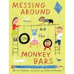 【预订】Messing Around on the Monkey Bars and Other School Poem