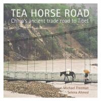 Tea Horse Road茶马古道:中国古代贸易之路 记录摄影艺术书