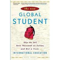 【预订】The New Global Student: Skip the SAT, Save Thousands