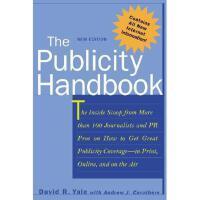 【预订】The Publicity Handbook, New Edition: The Inside