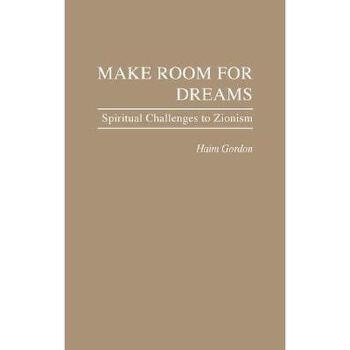 【预订】Make Room for Dreams: Spiritual Challenges to 美国库房发货,通常付款后3-5周到货!