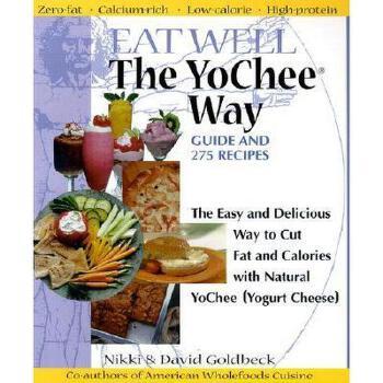 【预订】Eat Well the YoChee Way: The Easy and Delicious Way 美国库房发货,通常付款后3-5周到货!