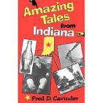 【预订】Amazing Tales from Indiana
