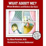 【预订】What about Me?: When Brothers and Sisters Get Sick