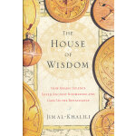 The House of Wisdom(ISBN=9781594202797)