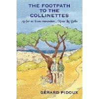 【预订】The Footpath to the Collinettes: As Far as I Can