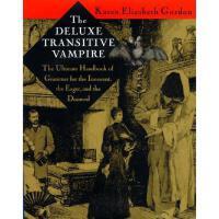 【预订】The Deluxe Transitive Vampire: A Handbook of Grammar
