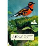 【预订】Afield: Forty Years of Birding the American West