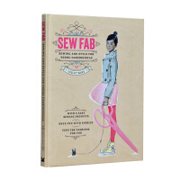 Sew Fab:Sewing and Style for Young Fashionistas 绝妙缝纫:给年轻时尚达