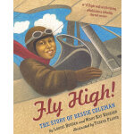 Fly High! 越飞越高(国际阅读协会/美国童书理事会儿童图书)ISBN 9780689864629