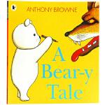 英文原版绘本 A Bear-y Tale 当熊遇到熊 小熊的童话大冒险 Anthony Browne 安东尼布朗代表作