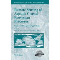 【预订】Remote Sensing of Aquatic Coastal Ecosystem Processes: